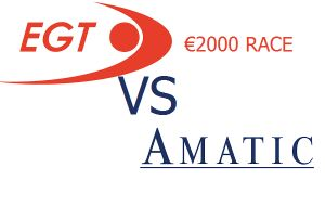 EGT vs AMATIC: €2000 competition